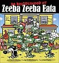 Da Brudderhood of Zeeba Zeeba Eata a Pearls Before Swine Collections