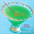 Slurp Drinks & Light Fare All Day All Night