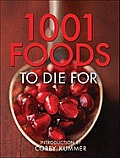 1,001 Foods to Die for