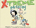 X Treme Parenting A Baby Blues Treasury