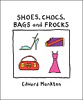 Shoes Chocs Bags & Frocks