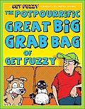 Potpourrific Great Big Grab Bag of Get Fuzzy