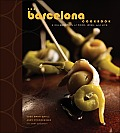 Barcelona Cookbook A Celebration of Food Wine & Life
