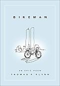 Bikeman: An Epic Poem