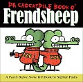 Da Crockydile Book O' Frendsheep: A Pearls Before Swine Gift Book Cover
