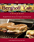 The Berghoff Cafe Cookbook: Berghoff Family Recipes for Simple, Satisfying Food
