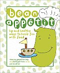 Bean Appetit Hip & Healthy Ways To Have