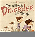 The Natural Disorder of Things