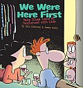 We Were Here First: Baby Blues Looks at Couplehood with Kids (Baby Blues Scrapbook) Cover