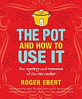 Pot & How to Use It