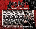 Harry Potter Magic Eye Book 3D Magic Creatures Beasts & Beings