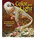 Color & Light A Guide for the Realist Painter