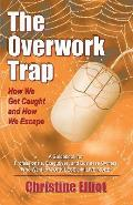 The Overwork Trap