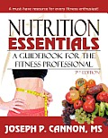 Nutrition Essentials: A Guide Book for the Fitness Professional
