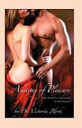 Anatomy Of Pleasure The Head To Toe Guide To Better Sex