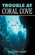 Trouble at Coral Cove