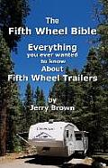 The Fifth Wheel Bible