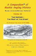 A Compendium of Muskie Angling History: Vol 2