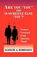 Are You You or Is Someone Else You?