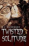 Twisted Solitude