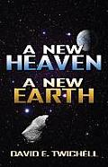 A New Heaven, a New Earth