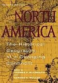 North America The Historical Geography of a Changing Continent 2nd Edition