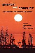 Energy and Conflict Central Asia and Causasus (00 Edition)