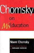 Chomsky On Miseducation
