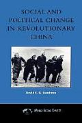 Social and Political Change in Revolutionary China: The Taihang Base Area in the War of Resistance to Japan, 1937-1945