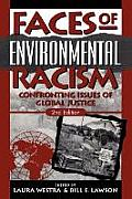 Faces of Environmental Racism: Confronting Issues of Global Justice (Studies in Social, Political, and Legal Philosophy)