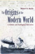 Origins Of The Modern World A Global & E