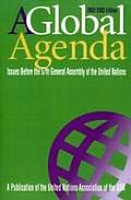 Global Agenda57th Gen Assembl (Global Agenda: Issues Before the General Assembly of the United Nations)