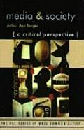 Media & Society A Critical Perspective A Critical Perspective