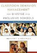 Classroom Behavior Management for Diverse and Inclusive Schools