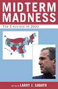 Midterm Madness: The Elections of 2002