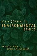 Case Studies in Environmental Ethics (03 Edition)
