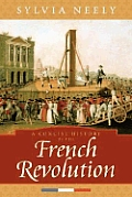 Concise History Of French Revolution (08 Edition) by Sylvia Neely