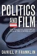 Politics & Film The Political Culture of Film in the United States