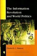 Information Revolution and World Politics (08 Edition)
