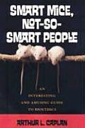 Smart Mice, Not So Smart People (07 Edition)
