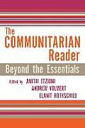 The Communitarian Reader: Beyond the Essentials