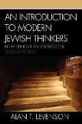 Introduction To Modern Jewish Thinkers : From Spinoza To Soloveitchik (2ND 06 Edition)