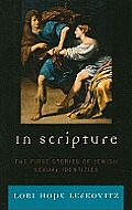 In Scripture: the First Stories of Jewish Sexual Identities (09 Edition)