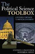 The Political Science Toolbox: A Research Companion to the American Government