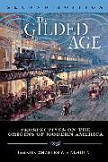 Gilded Age Perspectives on the Origins of Modern America