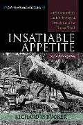 Insatiable Appetite: The United States and the Ecological Degradation of the Tropical World, Revised Concise Edition