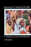 International Human Rights Law: Returning to Universal Principles