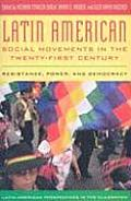 Latin American Social Movements in the Twenty-first Century : Resistance, Power, and Democracy (08 Edition)