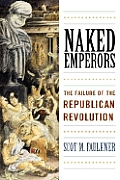 Naked Emperors The Failure of the Republican Revolution