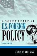 Concise History of U S Foreign Policy Second Edition